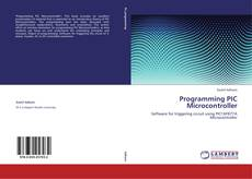 Bookcover of Programming PIC Microcontroller