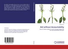 Bookcover of Aid without Accountability