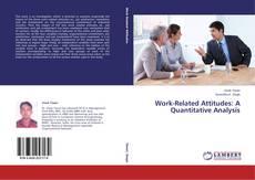 Bookcover of Work-Related Attitudes: A Quantitative Analysis