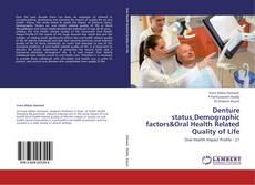 Buchcover von Denture status,Demographic factors&Oral Health Related Quality of Life