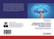 Mitigating EDoS in Cloud Computing using In-Cloud Scrubber Service kitap kapağı