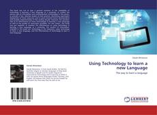 Bookcover of Using Technology to learn a new Language
