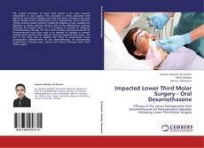 Bookcover of Impacted Lower Third Molar Surgery - Oral Dexamethasone