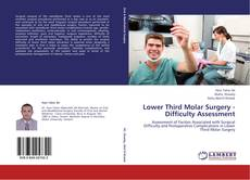 Bookcover of Lower Third Molar Surgery - Difficulty Assessment