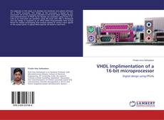 Bookcover of VHDL Implimentation of a 16-bit microprocessor