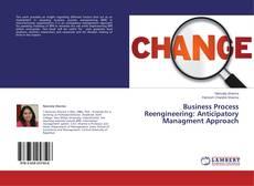 Copertina di Business Process Reengineering: Anticipatory Managment Approach