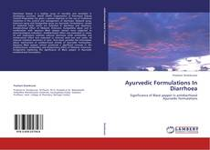 Bookcover of Ayurvedic Formulations In Diarrhoea