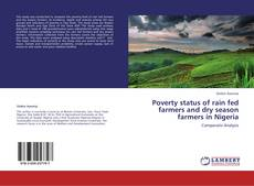 Copertina di Poverty status of rain fed farmers and dry season farmers in Nigeria