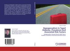 Bookcover of Hypogonadism In Type2 Diabetes :Prevalence And Associated Risk Factors