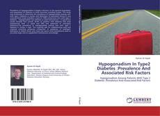 Portada del libro de Hypogonadism In Type2 Diabetes :Prevalence And Associated Risk Factors