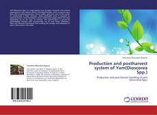 Bookcover of Production and postharvest system of Yam(Dioscorea Spp.)
