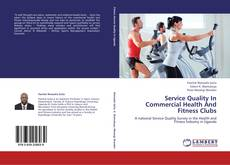 Bookcover of Service Quality In Commercial Health And Fitness Clubs