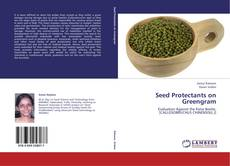 Bookcover of Seed Protectants on Greengram
