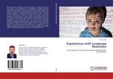 Bookcover of Experiences with Language Retention