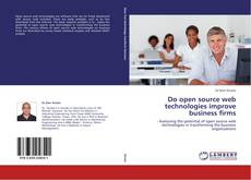 Bookcover of Do open source web technologies improve business firms