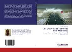 Soil Erosion and Sediment Yield Modelling的封面