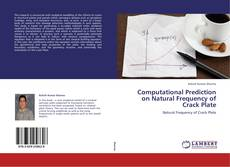 Bookcover of Computational Prediction on Natural Frequency of Crack Plate