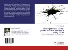 Couverture de Investigation of Elasto-plastic Fracture Behaviour Using EFGM