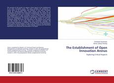 Buchcover von The Establishment of Open Innovation Arenas