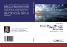Climate Change Mitigation Strategies : Ocean Fertilisation的封面
