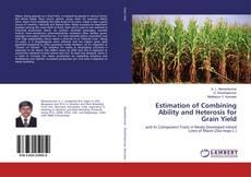 Capa do livro de Estimation of Combining Ability and Heterosis for Grain Yield