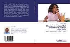 Обложка Classroom Factors That Affect the Quality of Education