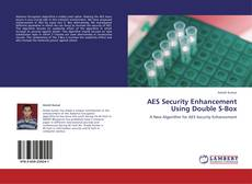 Bookcover of AES Security Enhancement Using Double S-Box