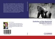 Couverture de Evolution of the Hominoid Vertebral Column