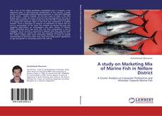 Bookcover of A study on Marketing Mix of Marine Fish in Nellore District