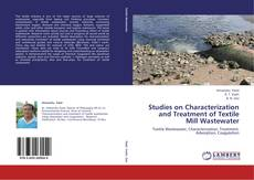 Bookcover of Studies on Characterization and Treatment of Textile Mill Wastewater