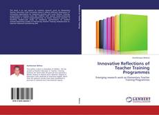 Portada del libro de Innovative Reflections of Teacher Training Programmes