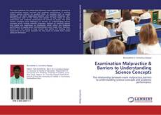 Bookcover of Examination Malpractice & Barriers to Understanding Science Concepts