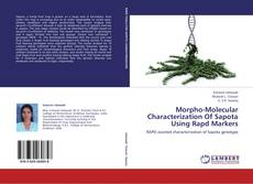 Bookcover of Morpho-Molecular Characterization Of Sapota Using Rapd Markers