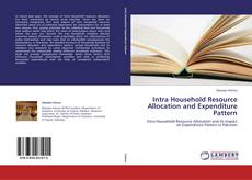 Couverture de Intra Household Resource Allocation and Expenditure Pattern