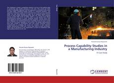 Обложка Process Capability Studies in a Manufacturing Industry