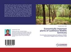 Bookcover of Economically important plants of Laokhowa Wildlife Sanctuary
