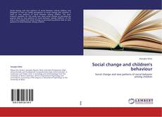 Copertina di Social change and children's behaviour