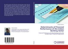 Bookcover of Determinants of Financial Performance of the Indian Banking Sector