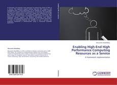 Portada del libro de Enabling High-End High Performance Computing Resources as a Service