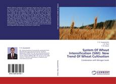 Bookcover of System Of Wheat Intensification (SWI): New Trend Of Wheat Cultivation