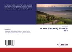 Bookcover of Human Trafficking In South-Asia