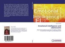 Bookcover of Emotional intelligence and adolescents