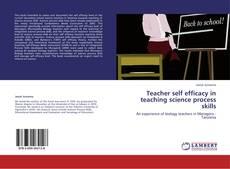 Copertina di Teacher self efficacy in teaching science process skills