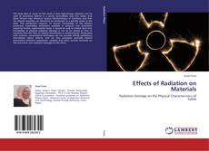 Bookcover of Effects of Radiation on Materials