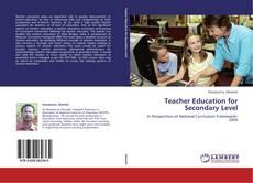 Borítókép a  Teacher Education for Secondary Level - hoz