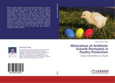 Buchcover von Alternatives of Antibiotic Growth Promoters in Poultry Production