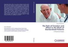 Bookcover of The Role of Emotion and Affect in the Work of Standardized Patients
