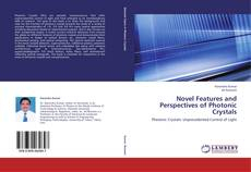 Bookcover of Novel Features and Perspectives of Photonic Crystals