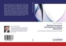 Buchcover von Raising Consumer Confidence in Online Arbitration