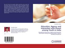 Borítókép a  Education, Agency and Interaction with Parent among Youth in India - hoz